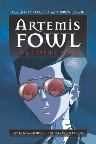 Artemis Fowl: The Graphic Novel (Artemis Fowl: The Graphic Novels, #1)