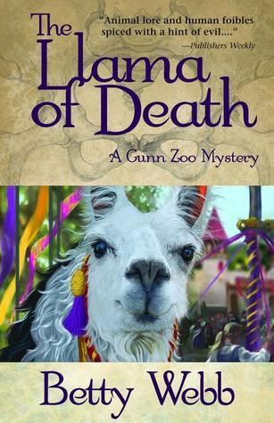 The Llama of Death: A Gunn Zoo Mystery (A Gunn Zoo Mystery, #3)