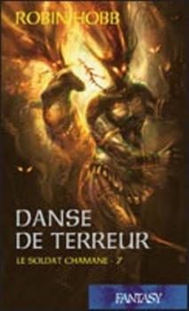 Danse de terreur (Le Soldat chamane, #7)
