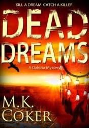 Dead Dreams (A Dakota Mystery #2) Pdf Book
