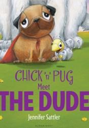 Chick 'n' Pug Meet the Dude Pdf Book