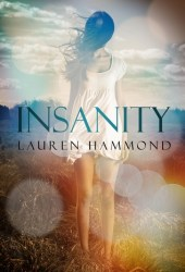 Insanity (Asylum, #1)