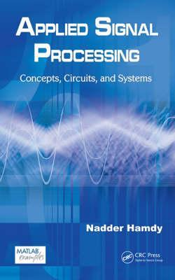 Applied Signal Processing: Concepts, Circuits, and Systems