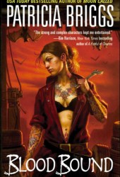 Blood Bound (Mercy Thompson, #2) Pdf Book