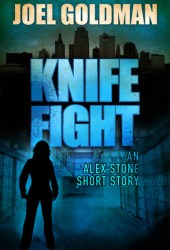 Knife Fight (Alex Stone Mystery #0.5)