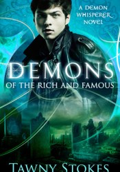 Demons of the Rich and Famous (Caden Butcher, #1) Pdf Book