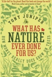 What Has Nature Ever Done for Us?: How Money Really Does Grow on Trees Book Pdf