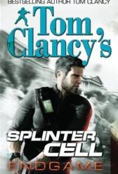 Endgame (Tom Clancy's Splinter Cell, #6)