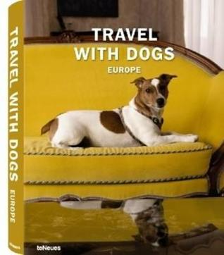Travel with Dogs: Europe
