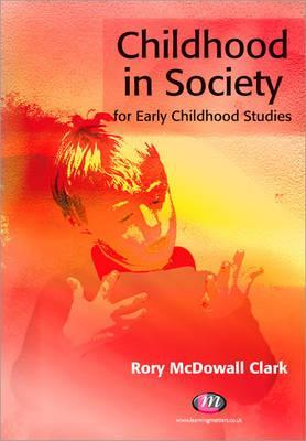Childhood in Society for Early Childhood Studies