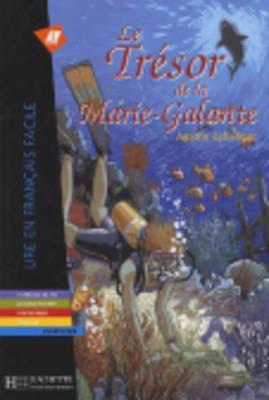 Le Tresor de La Marie-Galante. Lire En Francais Facile A2