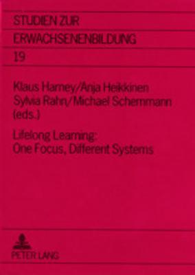 Lifelong Learning: One Focus, Different Systems