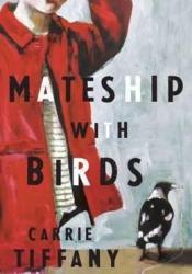 Mateship With Birds Pdf Book