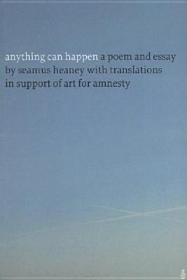 Anything Can Happen: A Poem And Essay