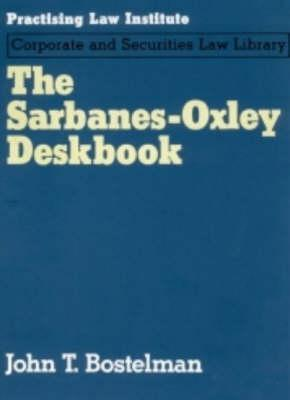 Sarbanes-Oxley Deskbook