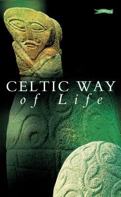 Celtic Way of Life