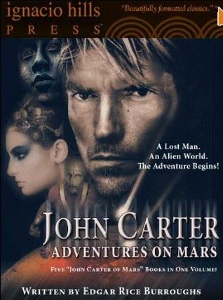 John Carter: Adventures on Mars (Barsoom #1-5)