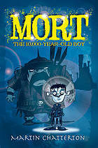 Mort: the 10,000 year-old boy
