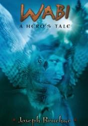 Wabi: A Hero's Tale Pdf Book