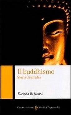 Il buddhismo. Storia di un'idea