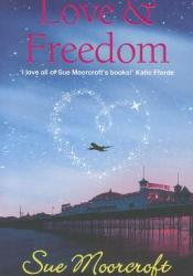 Love & Freedom Pdf Book