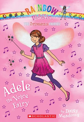 Adele the Voice Fairy (Rainbow Magic: Superstar Fairies #2)