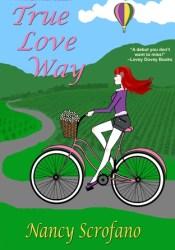 True Love Way Book by Nancy Scrofano