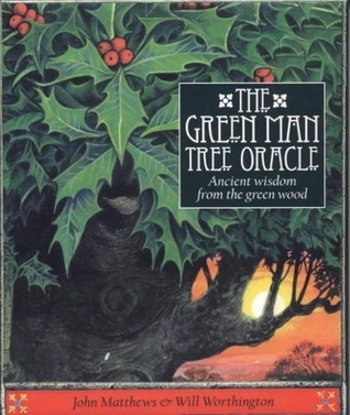 The Green Man Tree Oracle: Ancient wisdom from the greenwood