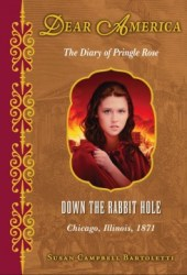 Down the Rabbit Hole, Chicago, Illinois, 1871: The Diary of Pringle Rose Pdf Book