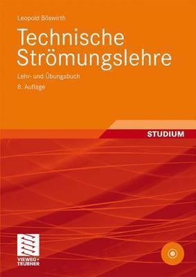 Technische Strömungslehre: Lehr  Und Ã?Bungsbuch