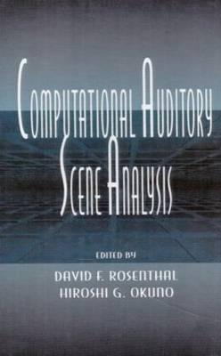 Computational Auditory Scene Analysis: Proceedings of the Ijcai-95 Workshop