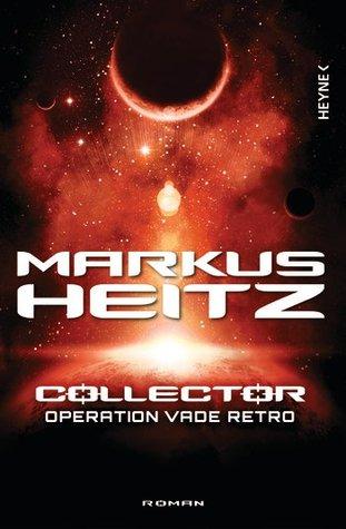 Operation Vade Retro (Collector, #2)