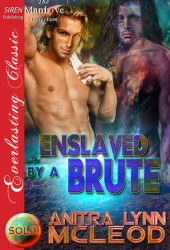 Enslaved by a Brute (Sold! #4)