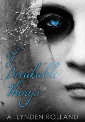 Of Breakable Things Pdf Book