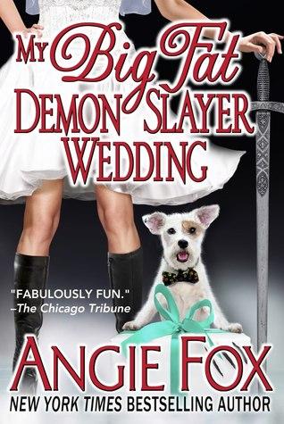 My Big Fat Demon Slayer Wedding (Demon Slayer, #5)