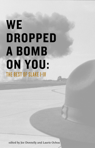 We Dropped a Bomb on You: The Best of Slake I-IV