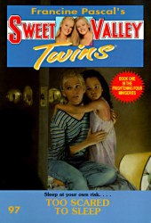 Too Scared to Sleep (Sweet Valley Twins #97) Pdf Book