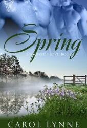 Spring (Seasons of Love,  #1)