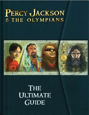 Percy Jackson & the Olympians:  The Ultimate Guide