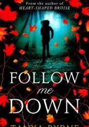 Follow Me Down Pdf Book