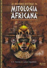 As Melhores Histórias da Mitologia Africana