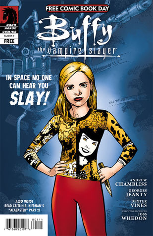 Buffy the Vampire Slayer: In Space No One Can Hear You Slay (Season 9, #5.5)