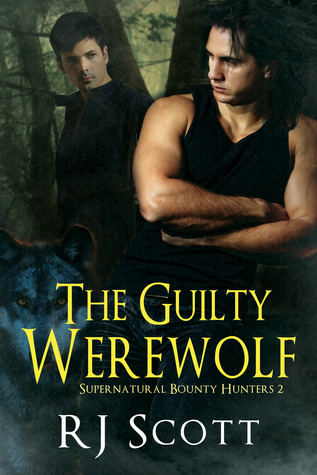 The Guilty Werewolf (Supernatural Bounty Hunters #2)