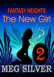 The New Girl (Fantasy Heights, #2) Pdf Book