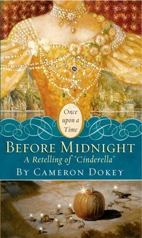 Before Midnight: A Retelling of Cinderella