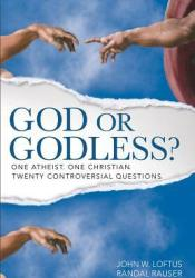 God or Godless?: One Atheist. One Christian. Twenty Controversial Questions. Pdf Book