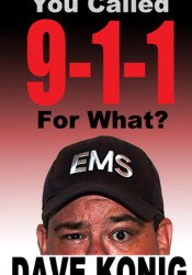 You Called 9-1-1 For What? Pdf Book