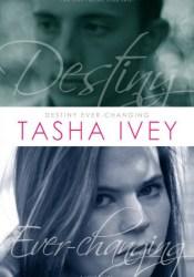 Destiny Ever-Changing Pdf Book