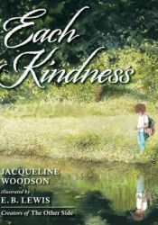 Each Kindness Book by Jacqueline Woodson