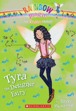 Tyra the Designer Fairy (Rainbow Magic: The Fashion Fairies, #3)